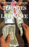 Tempêtes Sur La Finance