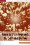 PARDES ; face à l'universel : la pensée juive