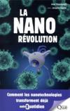 La nanorévolution ; comment les nanotechnologies transforment déjà notre quotidien