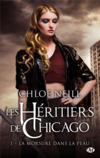 Les héritiers de Chicago t.1 ; la morsure dans la peau