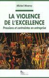 La violence de l'excellence