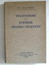 Vagotonine et système organo-végétatif.
