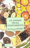 La cuisine facile végétarienne