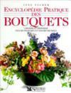 Encyclopedie Pratique Des Bouquets