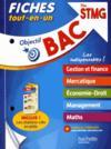 Objectif bac ; fiches tout-en-un terminale STMG, spécialités gestion-finance-mercatique