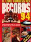 Le Livre Guinness Des Records 94