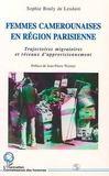 Femmes camerounaises en région parisienne ; trajectoires migratoires er réseaux d