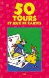 50 Tours Et Jeux De Cartes