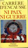 Ni Paix, Ni Guerre