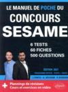 Le manuel de poche du concours SESAME (écrits + oraux) ; 60 fiches, 60 vidéos de cours, (édition 2021)