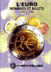 L'Euro ; monnaies et billets de 1999 à 2009
