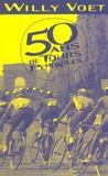 Cinquante Ans De Tours Pendables