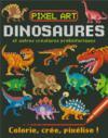 Dinosaures et autres créatures préhistoriques ; colorie, crée, pixélise !