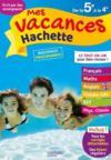 Mes vacances Hachette ; de la 5e à la 4e