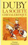 Hommes Et Structures Du Moyen Age T1 - La Societe Chevaleresq