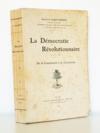 La Démocratie Révolutionnaire - De la Constituante à la Convention