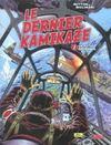 Le dernier kamikaze t.1 ; objectif Okinawa