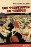 Les profiteurs de guerre 1914-1918