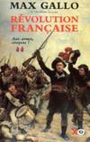 Révolution française t.2 ; aux armes citoyens !