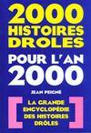 Deux Mille Histoires Droles Pour L'An 2000