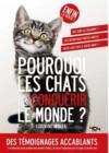 Pourquoi les chats vont-ils conquérir le monde ?