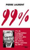 99% ; 1% de la population mondiale possède plus que tous les autres ; nous sommes les 99%!