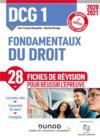 DCG 1 ; fondamentaux du droit ; 28 fiches de révision pour réussir l