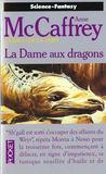 La ballade de Pern t.7 ; la dame aux dragons