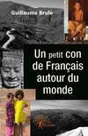Un petit con de français autour du monde