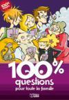 100 % questions pour toute la famille