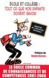 Ecole et college : tout ce que nos enfants doivent savoir (edition 2007-2008)