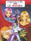 J'Apprends La Bd T.3 ; Le Manga