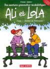 Les aventures grammatico-vocabulistiques d'Ali et Lola