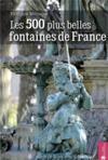 500 plus belles fontaines de France