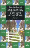 Jesus Et Billy S'En Vont A Barcelone
