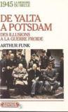 1945 : De Yalta A Postdam