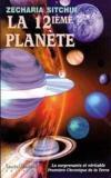 La douzième planète ; la surprenante et véritable première chronique de la terre