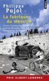 La fabrique du monstre ; 10 ans d'immersion dans les quartiers nord de Marseille