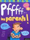 Pff... Les Parents