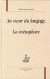 Au coeur du langage la métaphore