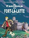 Les Aventures De Vick Et Vicky T.13 ; Le Fantôme De Fort-La-Latte
