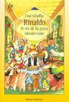 Rinaldo le roi de la pizza