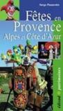 Fêtes en Provence Alpes et Côte d'Azur