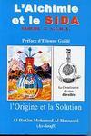 Alchimie et le s.i.d.a l'origine et la solution