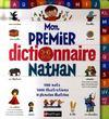 Mon premier dictionnaire Nathan ; 3/6 ans