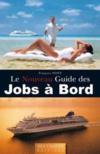 Le Nouveau Guide Des Jobs A Bord