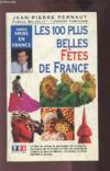 Les Cent Plus Belles Fetes [De France]
