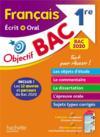 Objectif bac ; français écrit et oral ; 1re bac 2020