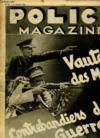 Police Magazine N° 255 Du 13 Octobre 1935. Sommaire: Vautours Des Mers, Contrebandiers De Guerre, Maisons Clandestines De La Banlieue...