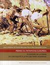 Pierres du patrimoine européen ; économie de la pierre de l'Antiquité à la fin des temps modernes